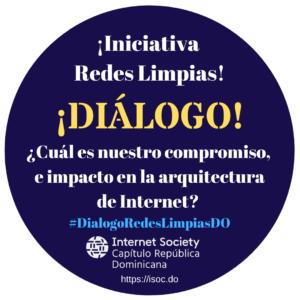 #DialogoRedesLimpiasDO